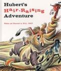 Image for Hubert's Hair-Raising Adventure