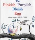 Image for The Pinkish, Purplish, Bluish Egg