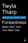 Image for Forwardness  : next year is your best year