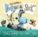Image for The epic adventures of Huggie & Stick