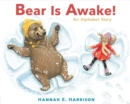 Image for Bear Is Awake! : An Alphabet Story