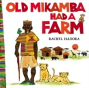 Image for Old Mikamba had a farm