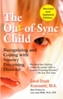 Image for The out-of-sync child  : recognizing and coping with sensory processing disorder