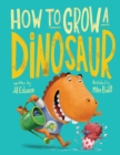 Image for How to grow a dinosaur