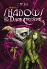 Image for Shadows of the dark crystal