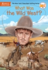 Image for What was the wild west?