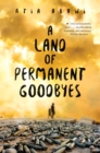Image for A land of permanent goodbyes