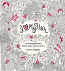 Image for I Love My Hair : A Coloring Book of Braids, Coils, and Doodle Dos