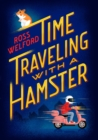 Image for Time Traveling with a Hamster