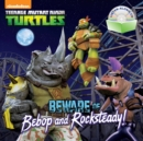 Image for Beware of Bebop and Rocksteady!