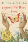 Image for Before We Were Free