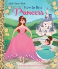 Image for How to be a princess