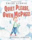 Image for Quiet please, Owen McPhee!