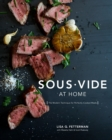 Image for Sous vide at home  : the modern technique for perfectly cooked meals