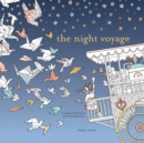 Image for The Night Voyage : A Magical Adventure and Coloring Book