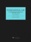 Image for International Law: Contemporary Principles and Practices