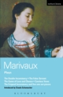 Image for Marivaux Plays : 1-act Plays : Double Inconstancy; False Servant; Game of Love and Chance; Careless Vows; Feigned Inconstancy