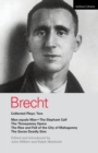 Image for Brecht collected plays2 : v.2 : Man Equals Man, Elephant Calf, Threepenny Opera, Mahagonny, Seven Deadly Sins