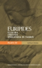 """Image for Plays 4 : """"Elektra"""", """"Orestes"""" and """"Iphigeneia in Tauris"""""""