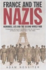 Image for France and the Nazis  : memory, lies and the Second World War