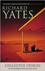 Image for The collected stories of Richard Yates