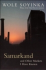 Image for Samarkand and other markets I have known