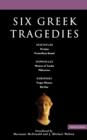 "Image for Six Greek tragedies : ""Persians"", ""Prometheus Bound"", ""Women of Trachis"",""Philoctetes"",""Trojan"","" Women"", ""Bacchae"""
