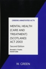 Image for Mental Health (Care & Treatment) (Scotland) Act 2003