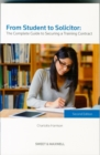 Image for From Student to Solicitor: The Complete Guide to Securing a Training Contract
