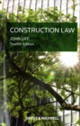 Image for Construction law  : law and practice relating to the construction industry