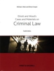 Image for Elliott and Wood's cases and materials on criminal law