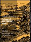 Image for The Geography of Contemporary China : The Impact of Deng Xiaoping's Decade