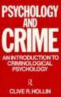 Image for Psychology and crime  : an introduction to criminological psychology