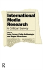 Image for International media research  : a critical survey