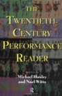 Image for The twentieth-century performance reader