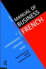 Image for Manual of business French  : a comprehensive language guide