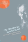Image for The Grotowski sourcebook