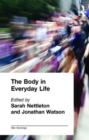 Image for The body in everyday life