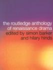 Image for Routledge anthology of Renaissance drama