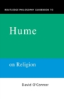 Image for Routledge Philosophy GuideBook to Hume on Religion