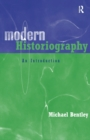 Image for Modern historiography  : an introduction