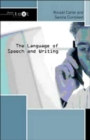 Image for The language of speech and writing