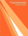 Image for Aspects of teaching secondary modern foreign languages  : perspectives on practice