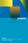 Image for Digital academe  : new media in higher education and learning