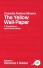 Image for Charlotte Perkins Gilman's The yellow wall-paper  : a sourcebook and critical edition