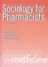 Image for Sociology for pharmacists  : an introduction