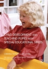 Image for Child development and teaching pupils with special educational needs
