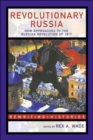 Image for Revolutionary Russia  : new approaches to the Russian Revolution of 1917