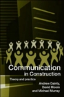 Image for Communication in construction  : theory and practice