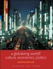 Image for A globalizing world?  : culture, economics, politics
